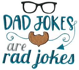 Dad Jokes Are Rad Jokes