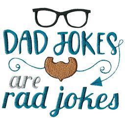 Dad Jokes Are Rad Jokes
