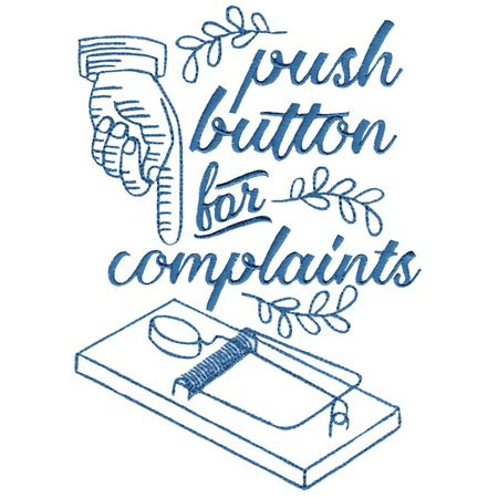 Push Button For Complaints