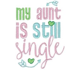 My Aunt Is Still Single