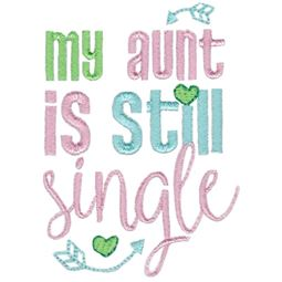 My Aunt Is Still Single