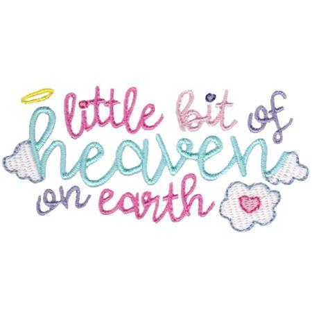 Little Bit of Heaven On Earth