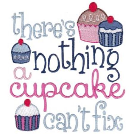 Theres Nothing A Cupcake Cant Fix