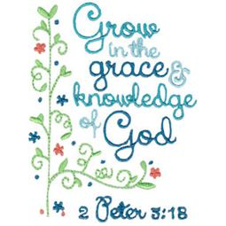 Grow In The Grace And Knowledge Of God