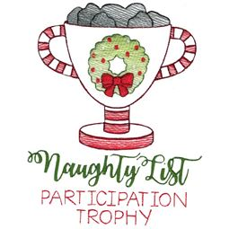 Naughty List Participation Trophy Sketch