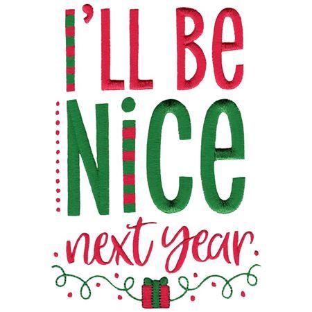 I'll Be Nice Next Year