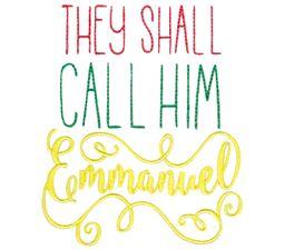 They Shall Call Him Emmanuel