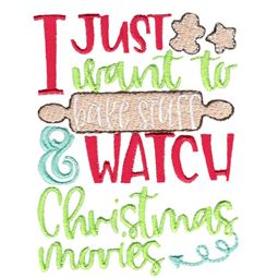 Bake Stuff And Watch Christmas Movies