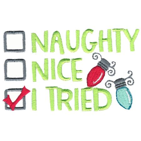 Naughty Nice I Tried