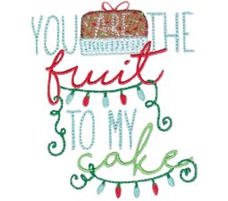 You Are The Fruit To My Cake