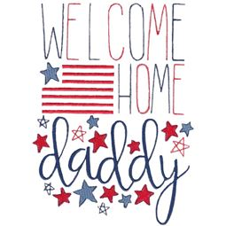 Welcome Home Daddy