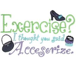 Exercise I Thought You Said Accesorize