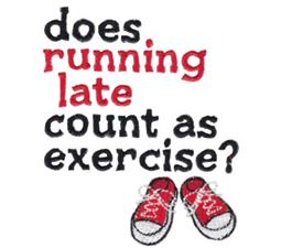Does Running Late Count As Exercise