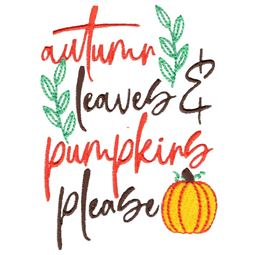 Autumn Leaves And Pumpkins Please 2