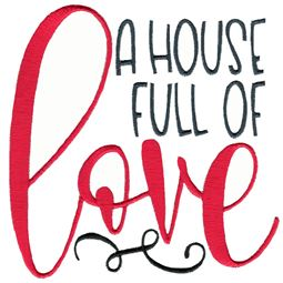 A House Full Of Love