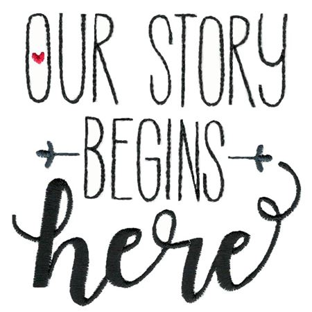 Our Story Begins Here