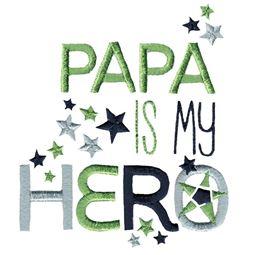 Papa Is My Hero
