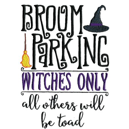 Broom Parking Witches Only