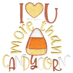 I Love You More Than Candy Corn