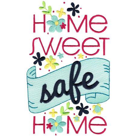 Home Sweet Safe Home