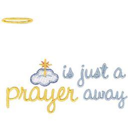 Is Just A Prayer Away
