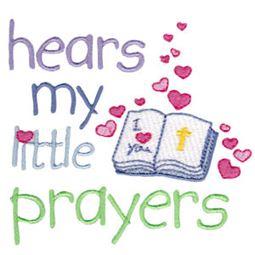 Hears My Little Prayers