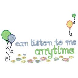 Can Listen To Me Anytime