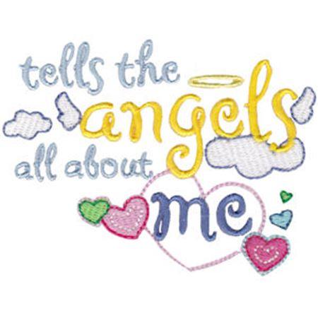 Tells The Angels All About Me