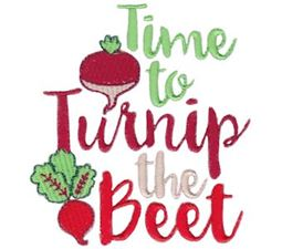 Time To Turnip The Beet