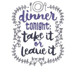 Dinner Tonight Take It Or Leave It