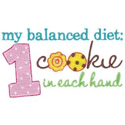 Balanced Diet 1 Cookie In Each Hand