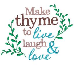 Make Thyme To Live And Laugh