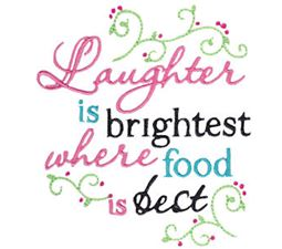 Laughter Is Brightest Where Food Is Best