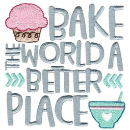 Bake The World A Better Place