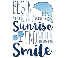 Begin With A Sunrise End With A Smile