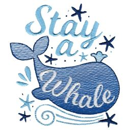 Stay A Whale