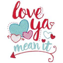 Love Ya Mean It