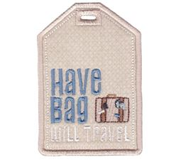 Have Bag Will Travel Luggage Tag