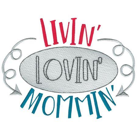Livin' Lovin' Mommin'