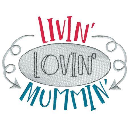 Livin' Lovin' Mummin'