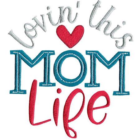 Lovin' This Mom Life