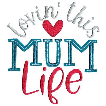 Lovin' This Mum Life