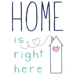 Home Is Right Here