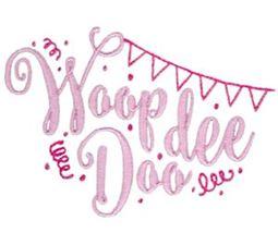 Woop Dee Dpp