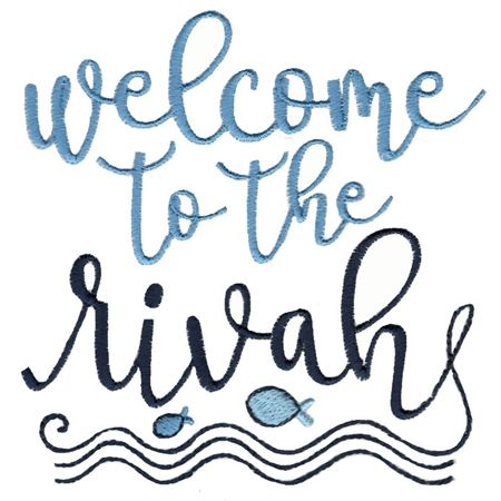 Welcome To The Rivah