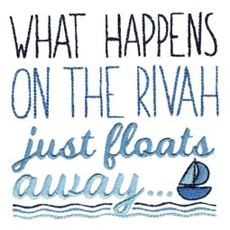 What Happens On The Rivah Just Floats Away