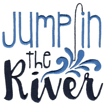 Jump In The River