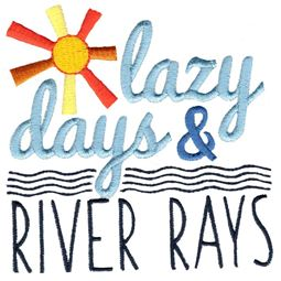 Lazy Days And River Rays