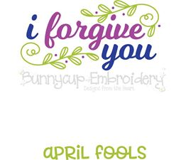 I Forgive You April Fools SVG