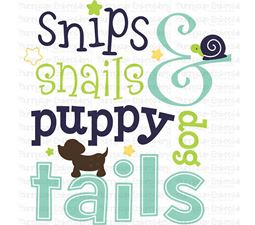 Snips Snails And Puppy Dog Tails SVG